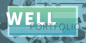 WELL portfolio